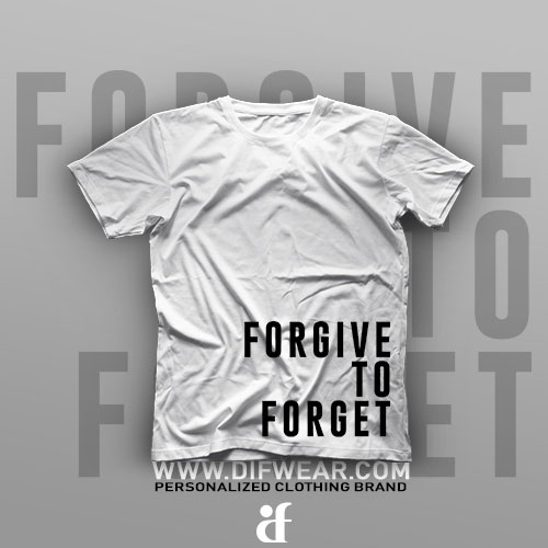 تیشرت Forgive To Forget