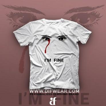 تیشرت I'm Fine #1