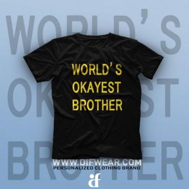 تیشرت World's Okayest Brother