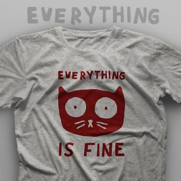 تیشرت Everything is Fine #1