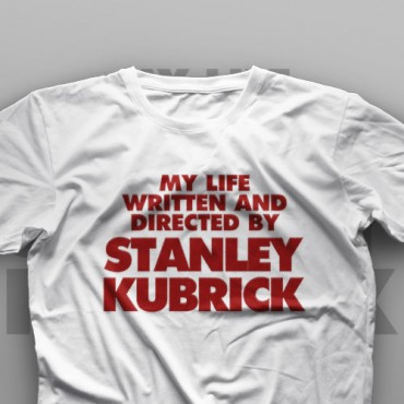تیشرت My Life Written And Directed By Stanley Kubrick