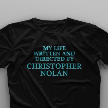 تیشرت My Life Written And Directed By Christopher Nolan