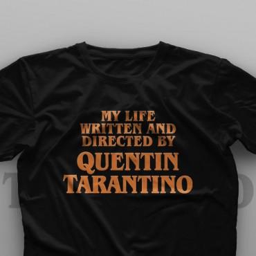 تیشرت My Life Written And Directed By Quentin Tarantino