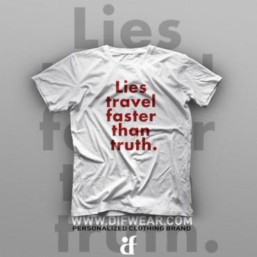 تیشرت Lies travel faster than truth