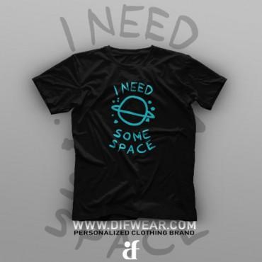 تیشرت I Need Some Space #1