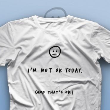 تیشرت I'm Not Okay #2