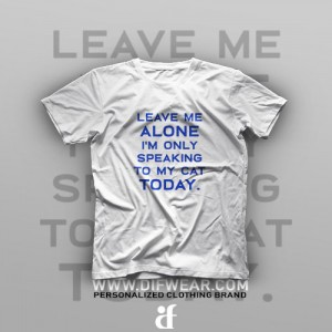تیشرت Leave Me Alone #1