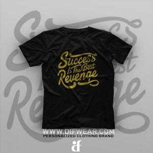 تیشرت Success Is The Best Revange
