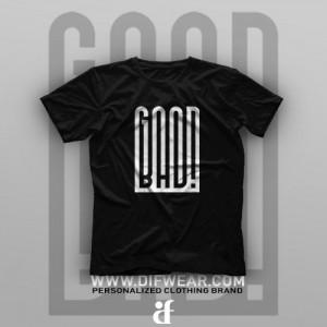 تیشرت Good and Bad