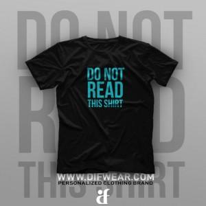 تیشرت Do Not Read This Shirt