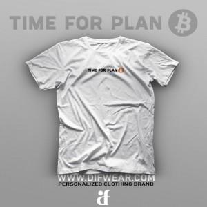 تیشرت Time For Plan B