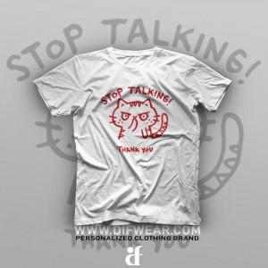 تیشرت Stop Talking #1