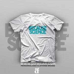 تیشرت Because Science