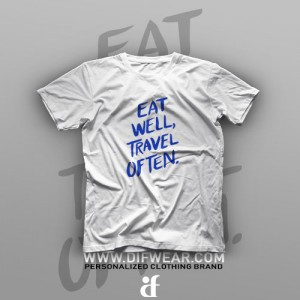 تیشرت Eat Well, Travel Often