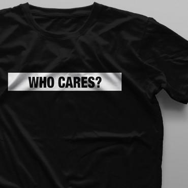 تیشرت  Who Cares #2