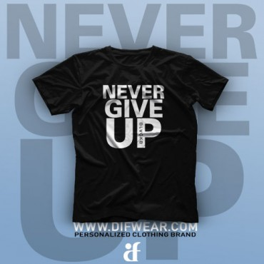 تیشرت Never Give Up