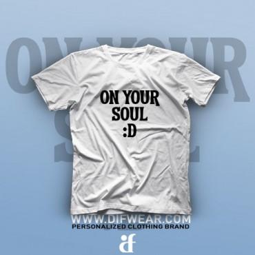 تیشرت On Your Soul