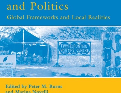 TOURISM AND POLITICS-GLOBAL FRAMEWORKS AND LOCAL REALITIES
