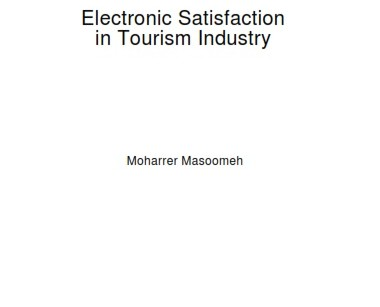 Electronic satisfaction in tourism industry