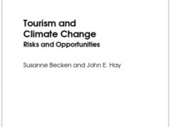 Tourism and Climate Change, Risks and  Opportunities