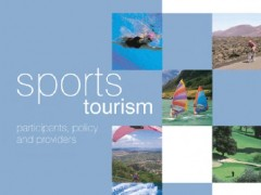 Sports Tourism Participants, policy and providers