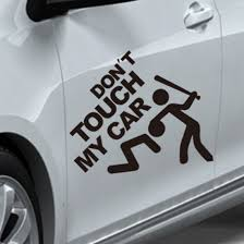 Do Not Touch My Car