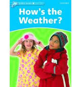 Hows the Weather? Student & Activity Book