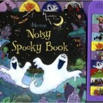 Noisy Spooky Book (Usborne Noisy Books) Board book – 2010