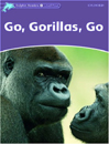 Go, Gorillas, Go Student & Activity Book