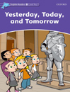 Yesterday,Today,and Tomorrow Story & Activity Book