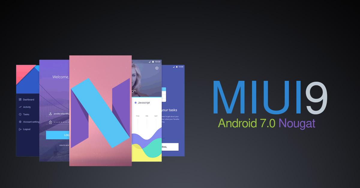 نسخه پایدار MIUI 9 تا اواخر ماه اکتبر منتشر می شود