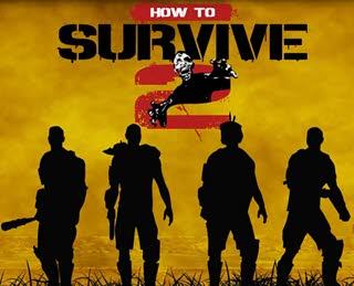 دانلود بازی How to Survive 2 برای کامپیوتر