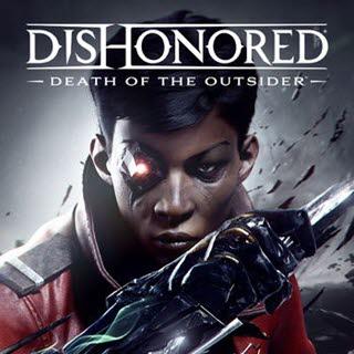بازی Dishonored Death of the Outsider