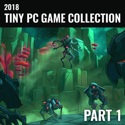 مجموعه بازیهای کم حجم 2018 - قسمت اول