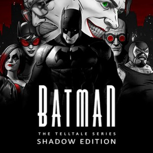 بازی Telltale Batman Shadows Edition