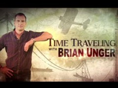 دانلود مستند Time Traveling with Brian Unger 2015