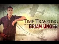 دانلود مستند Time Traveling with Brian Unger 2015