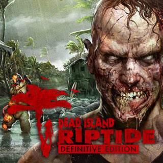 بازی Dead Island: Riptide Definitive Edition