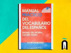 MANUAL PRÁCTICO DEL VOCABULARIO DEL ESPAÑOL