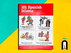 101Spanish Idioms