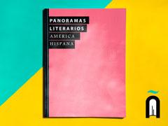 Panoramas literarios – América Hispana