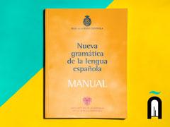 (Nueva gramática de la lengua española (manual