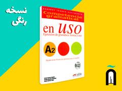 Competencia Gramatical En USO - A2 + 1CD