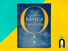 Ortografía básica de la lengua española