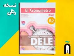 El Cronómetro A2– Manual de preparación del DELE +CD