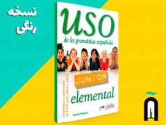 USO Junior - Nivel Elemental - Gramática y ejercicios de E/LE para jóvenes