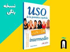 USO Junior. Nivel Intermedio - Gramática y ejercicios de E/LE para jóvenes