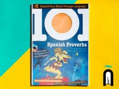 101 SPANISH PROVERBS