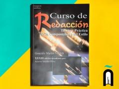 Curso de redacción teoría y práctica de la Composición y del Estilo
