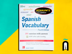 Schaum's Outlines Spanish Vocabulary Fourth Edition